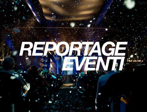 Reportage Eventi